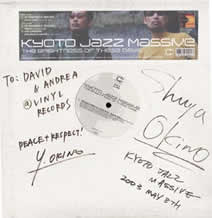 Personally autographed record from Kyoto Jazz Massive.